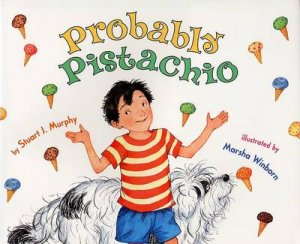 Probability: Probably Pistachio by Lynne Cravath