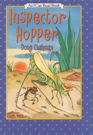 I Can Read: Inspector Hopper by Doug Cushman