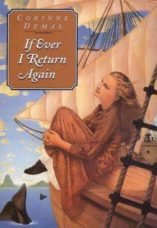 If Ever I Return Again by Corinne Demas