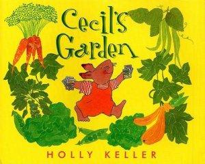 Cecil's Garden by Holly Keller