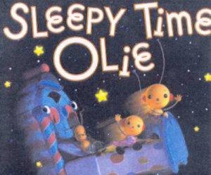 Sleepy Time Olie by William Joyce