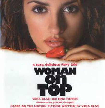 Woman On Top by Vera Blasi & Fina Torres