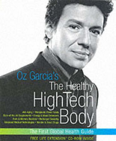 The High-Tech Body by Oz Garcia