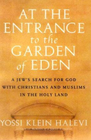 At The Entrance To The Garden by Yossi K Halevi