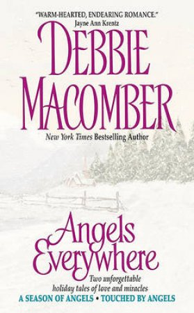 Angels Everwhere by Debbie Macomber