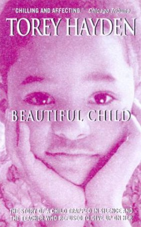 Beautiful Child by Torey Hayden