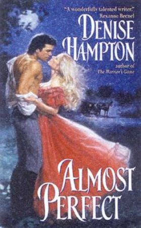 Almost Perfect by Denise Hampton