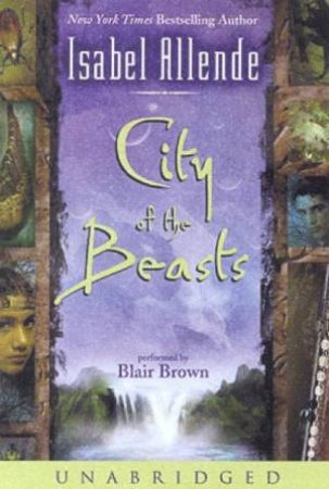 City Of The Beasts - Cassette by Isabel Allende