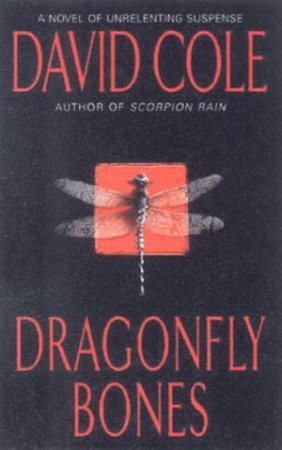 A Laura Winslow Mystery: Dragonfly Bones by David Cole