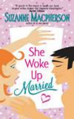 She Woke Up Married! by Suzanne Macpherson
