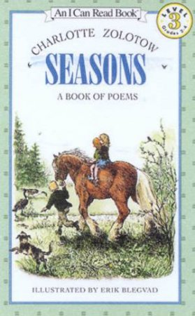 Seasons: A Book Of Poems by Charlotte Zolotow