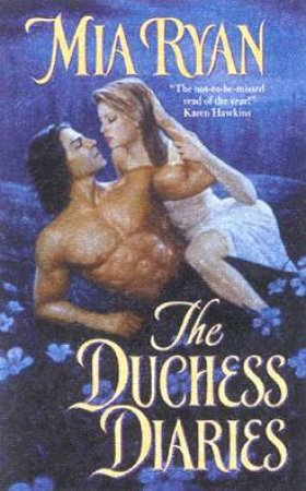 The Duchess Diaries by Mia Ryan