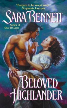 Beloved Highlander by Sara Bennett