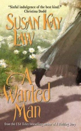 A Wanted Man by Susan Kay Law