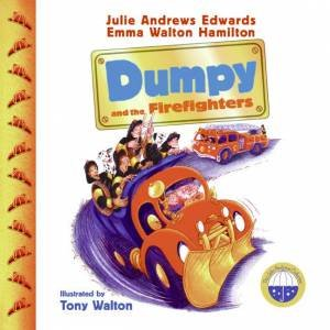 Dumpy And The Firefighters by Julie Andrews Edwards