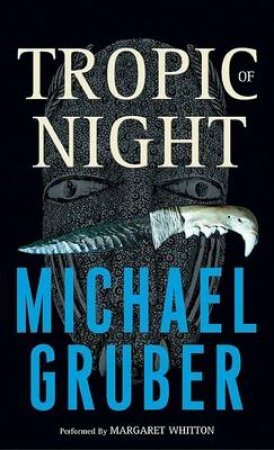 Tropic Of Night - Cassette by Michael Gruber