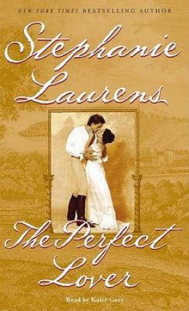 The Perfect Lover - Cassette by Stephanie Laurens