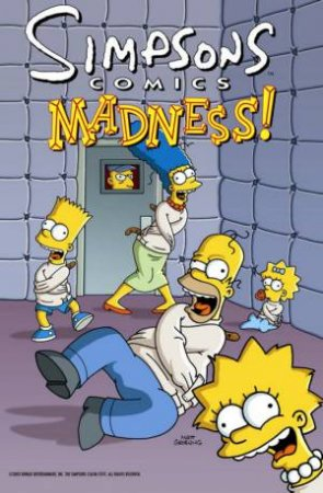 Simpsons Comics: Madness! by Matt Groening