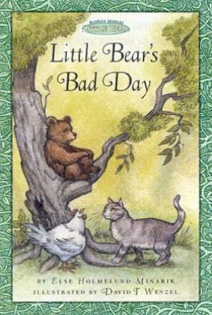 Little Bear: Little Bear's Bad Day by Else Holmelund Minarik