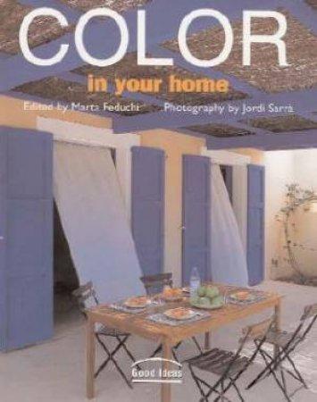 Good Ideas: Color In Your Home by Jordi Sarrà