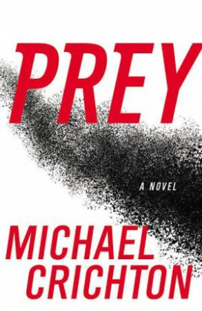 Prey Large Print by Michael Crichton