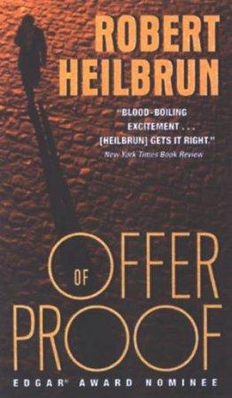 Offer Of Proof by Robert Heilbrun