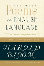 The Best Poems In The English Language From Chaucer Through Robert Fros