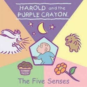 Harold And The Purple Crayon: The Five Senses by Jodi Huelin