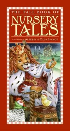 The Tall Book Of Nursery Tales by Aleksey & Olga Ivanov