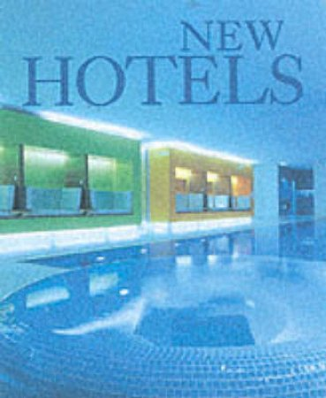 New Hotels by Alejandro Bahamon