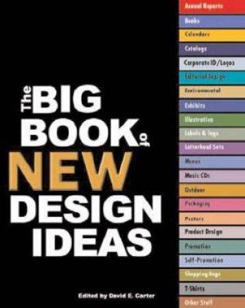 The Big Book Of New Design Ideas by David E Carter