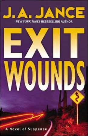 A Joanna Brady Mystery: Exit Wounds - CD by J A Jance