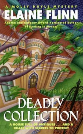 A Molly Doyle Mystery: Deadly Collection by Elaine Finn