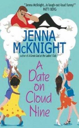 A Date On Cloud Nine by Jenna McKnight