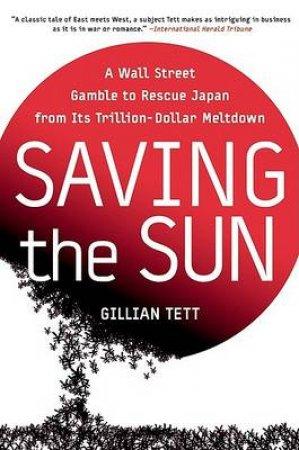 Saving The Sun by Gillian Tett