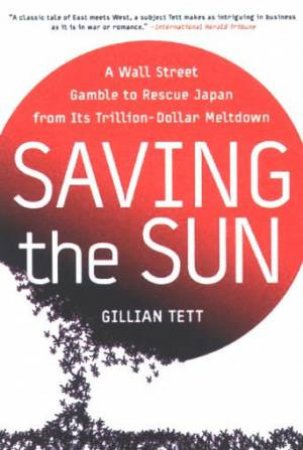 Saving The Sun by Gillian Tett
