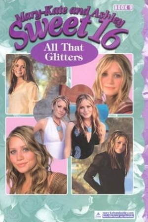 All That Glitters by Mary-Kate & Ashley Olsen