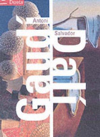 Duets: Antoni Gaudi & Salvador Dali by Llorenc Bonet