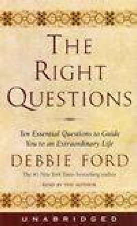 The Right Questions - Cassette by Debbie Ford