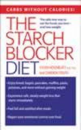 The Starch Blocker Diet by Steven Rosenblatt & Cameron Stauth
