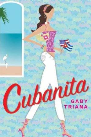 Cubanita by Gaby Triana