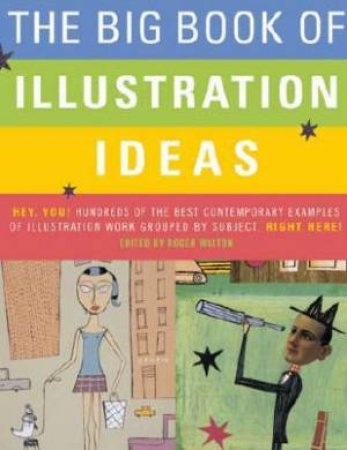 The Big Book Of Illustration Ideas by Roger Walton