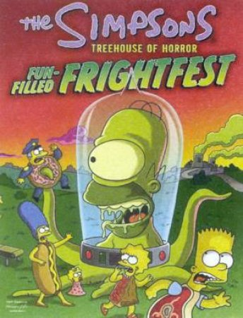 The Simpsons: Treehouse Of Horror Fun-Filled Frightfest by Matt Groening