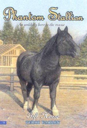 Gift Horse by Terri Farley