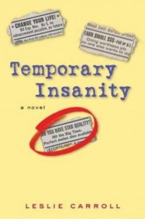 Temporary Insanity by Leslie Carroll