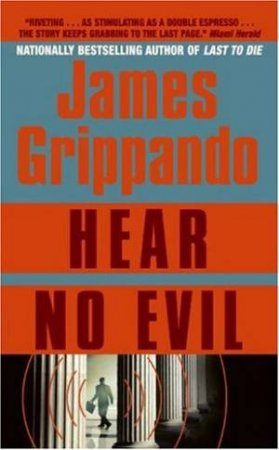 Hear No Evil by James Grippando