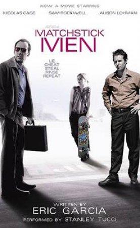 Matchstick Men - Cassette by Eric Garcia