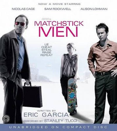 Matchstick Men - CD - Unabridged by Eric Garcia