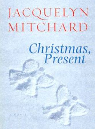 Christmas, Present - Cassette by Jacquelyn Mitchard