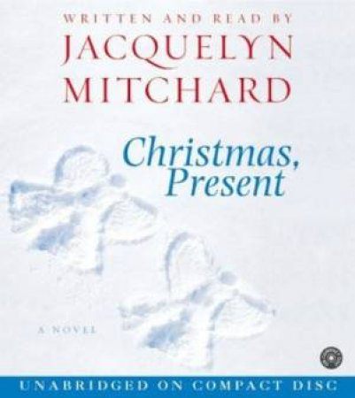 Christmas, Present - CD by Jacquelyn Mitchard